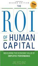 The ROI of Human Capital: Measuring the Economic Va... by Fitz-Enz, Jac Hardback
