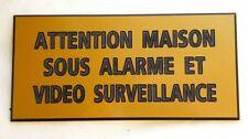 """plaque gravée """"ATTENTION MAISON SOUS ALARME ET VIDEO SURVEILLANCE"""" ft 75X150 MM"""