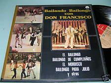 BAILANDO BAILONGO Con DON FRANCISCO Chile 1981 LP MINT