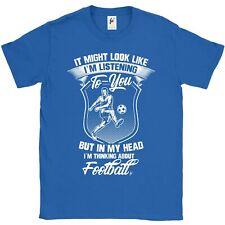 Mira como escuchar pero estoy pensando acerca de fútbol para hombre Camiseta