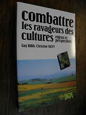 Combattre les ravageurs des cultures enjeux et perspectives /  Riba / Silvy