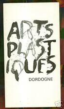 ARTS PLASTIQUES DORDOGNE + GUIDE 88/89 + PERIGORD