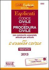 Codice civile e di procedura civile esplicati per l'udienza civile 2013