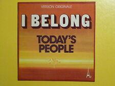 TODAY'S PEOPLE I belong 473