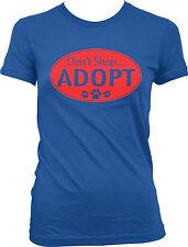 Don't Shop Adopt Rescue Animal Shelter Treatment Dog Cat Pet Pup Juniors T-Shirt