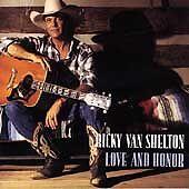 Love and Honor by Ricky Van Shelton (Cassette, Nov-1994) NEW Sealed