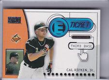 2000 SKYBOX #ET4 CAL RIPKEN JR. E-TICKET BALTIMORE ORIOLES HOF