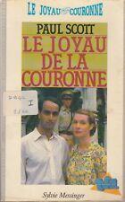 LE JOYAU DE LA COURONNE / PAUL SCOTT / S. MESSINGER