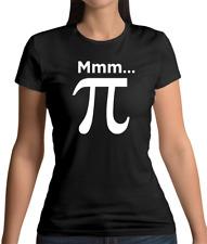 Mmm Pi - Womens T-Shirt - Maths - Geek - Nerd - Pie - Math - Funny