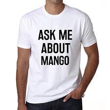 Ask me about mango Tshirt, Hommes Tshirt Blanc, Cadeau Tshirt
