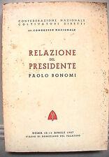 XI CONGRESSO NAZIONALE Paolo Bonomi Coltivatori Diretti 10 11 aprile 1957 di e
