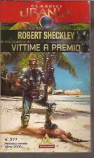 CLASSICI URANIA # 277-ROBERT SHECKLEY-VITTIME A PREMIO