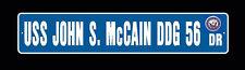 USS JOHN S McCAIN DDG 56 Street Sign U S Navy USN