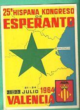 SPAGNA  CARTOLINA 1964 CONVEGNO ESPERANTO VALENCIA RARA