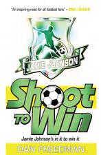 Shoot to Win (Jamie Johnson), Freedman, Dan, Very Good condition, Book