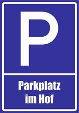 paf0100 Parkplatz im Hof PVC, Aludibond, Aufkleber, Parkplatzschilder