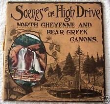 1907 North Cheyenne & Bear Creek Canons Booklet