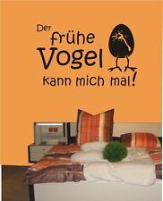"""Wandtattoo -Wandaufkleber - """"Der frühe Vogel kann mich mal!"""" - Spruch - Humor"""