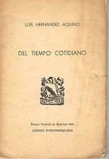 Luis Hernandez Aquino Del Tiempo Cotidiano Ateneo Poemas Puerto Rico 1st Ed