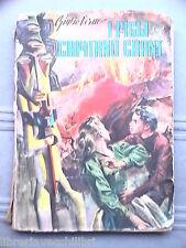 I FIGLI DEL CAPITANO GRANT di Giulio Verne Lucchi 1960 Narrativa Ragazzi Libro