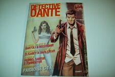 DETECTIVE DANTE IL N.1°EURA PARADISE CITY!2005 ANNO I ROBERTO RECCHIONI &BARTOLI