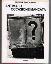 Pantaleone, ANTIMAFIA OCCASIONE MANCATA , Einaudi 1971, Coll. Saggi  N. 440