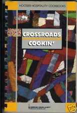 Crossroads Cookin' - Hoosier Hospitality Cookbook