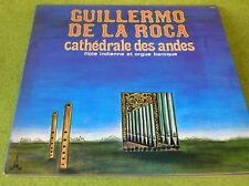 LP GUILLERMO DE LA ROCA - FLUTE INDIENNE ET ORGUE BAROQUE-BAM 5881/816