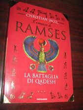 RAMSES - LA BATTAGLIA DI QADESH di CHRISTIAN JACQ