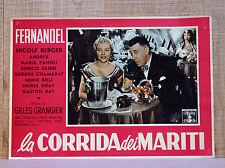 LA CORRIDA DEI MARITI fotobusta poster affiche Fernandel Berger Champagne E88