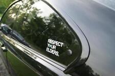 RESPECT YOUR ELDERS BMW Side Screen decals Sticker BMW  Aufkleber Vinyl  Sticker