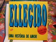 ELLEGIBO Uma historia de amor Banda de Canecao 1130 1223 PORTUGAL