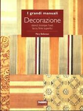 DECORAZIONI  MARY BELLENTANI FABBRI EDITORI 2005 I GRANDI MANUALI