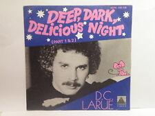 DC LARUE Deep, dark delicious night 45PR 140136