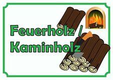 Verkaufsschild Feuerholz, Brennholz,Kaminholz zu verkaufen, Holz