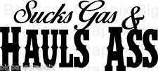 SUCKS gas+ hauls ASS Funny Decal Truck Window Die Cut Sticker V8,Diesel,Suburban