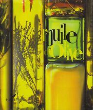 Livre l'huile d'olive Caroline Audibert book