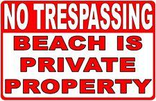 No Trespassing Beach is Private Property Sign. Size Options. Trespass Trespasser