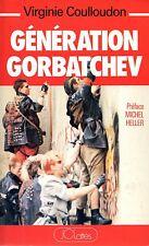 VIRGINIE COULLOUDON / GENERATION GORBATCHEV