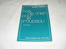 pas de chien pour le troupeau , a fargeton , ed bourgogne rhone alpes , 1976