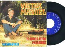"""VICTOR MANUEL El Abuelo Vitor / Paxarinos 7"""" Vinyl 1969 BELTER 07.632 RARE!"""