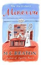 Minerva (The Six Sisters Series), M.C. Beaton, New
