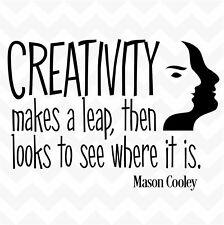 CREATIVITY LEAPS THEN LOOKS vinyl wall art sticker motivational quote words