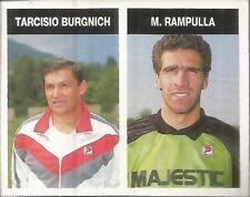 [AA] FIGURINA CAMPIONI & CAMPIONATO 1990/91-CREMONESE-BURGNICH-RAMPULLA