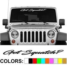 Got Squatch - Script - Windshield Decal Sticker Turbo Car Truck Diesel Bigfoot