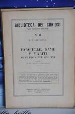 1934 - BIBLIOTECA DEI CURIOSI - FANCIULLE DAME E MARITI