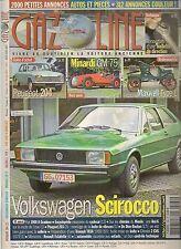 GAZOLINE 164 PEUGEOT 204 1966 69 MINARDI GM 75 1948 VW SCIROCCO FIAT 1900 A 1954