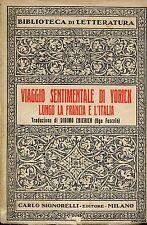 Lorenzo Sterne VIAGGIO SENTIMENTALE DI YORICK LUNGO LA FRANCIA E L'ITALIA