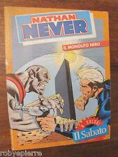 Nathan Never Il monolito nero a colori n 29 del 17 luglio 1993 suppl. il sabato