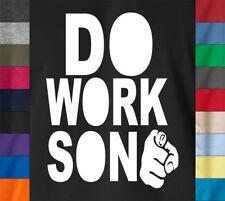 DO WORK SON T-Shirt Rob Dyrdek & Big Black World Skater MTV Fantasy Factory Tee